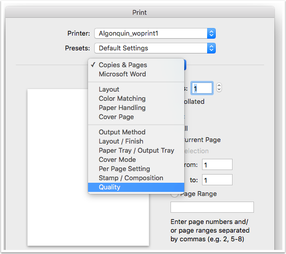 Make Sure The Find Me Printer Is Selected And Choose Quality From Drop Down Menu Under Presets